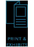 Print & Exhibits